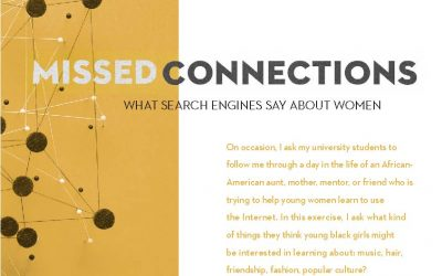 """Missed Connections: What Search Engines Say About Women"" (Spring 2012)"